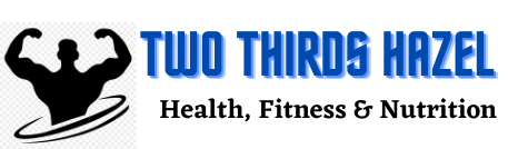 Two Thirds Hazel - Health, Fitness & Nutrition